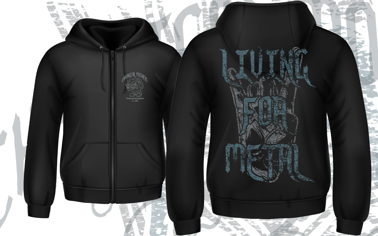 CHRONICAL MOSHERS  -  LIVING FOR METAL Zipper Hoodie